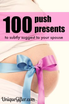 Ahem - Dear husband. I want some of these push presents. K thanks.