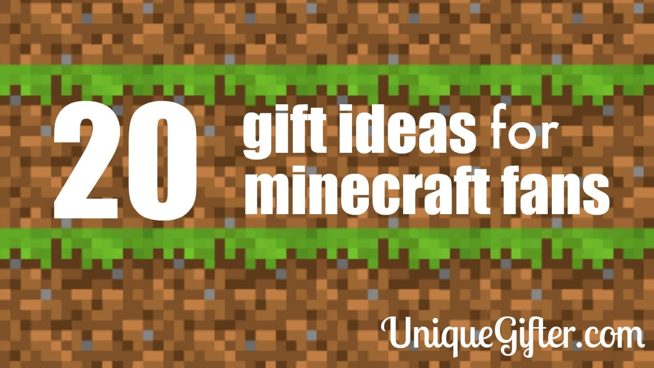 20 Gifts for a Minecraft Fan - Unique