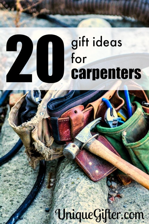 20 Gift Ideas for Carpenters