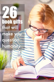 26 Book Gifts That Will Make You Question Humanity