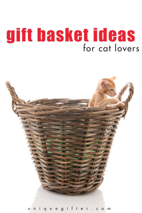 Gift Basket Ideas: For Cat Lovers - Unique Gifter