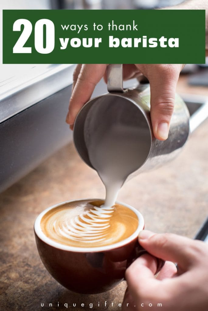 Love these ways to thank your barista... my favorite person to see in the morning!