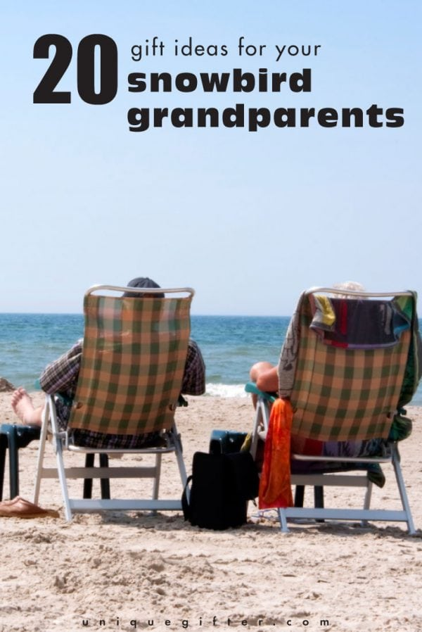 20 Gift Ideas for Your Snowbird Grandparents