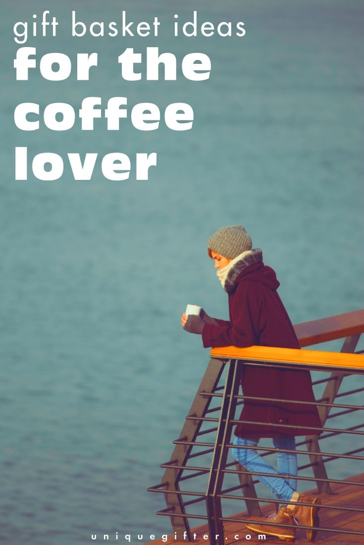 Gift Basket Ideas: For the Coffee Lover