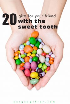 20 Gifts for Your Friend with the Sweet Tooth