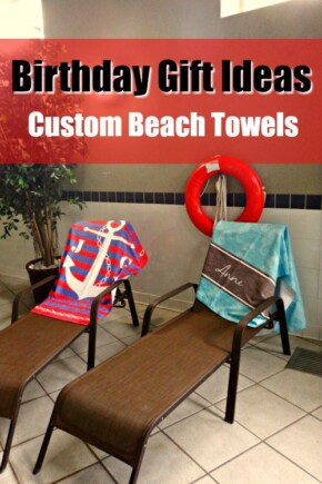 With the sun high in the blue sky, what makes for good summer gift ideas? These customizable beach towels are just the thing for a birthday gift.