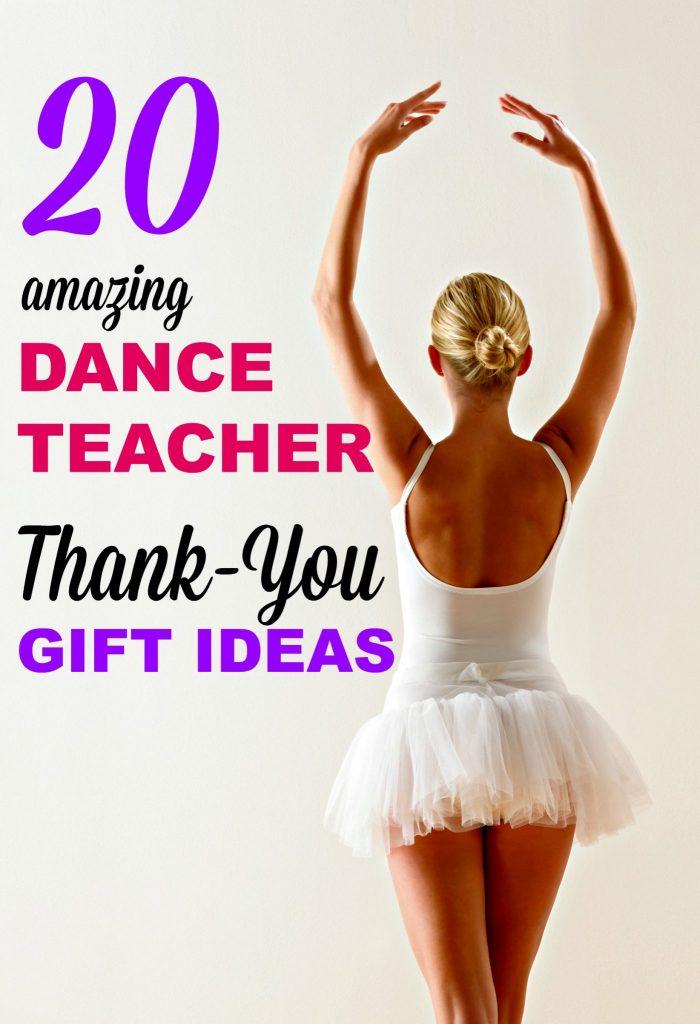 20 Amazing Dance Teacher Thank You Gift Ideas