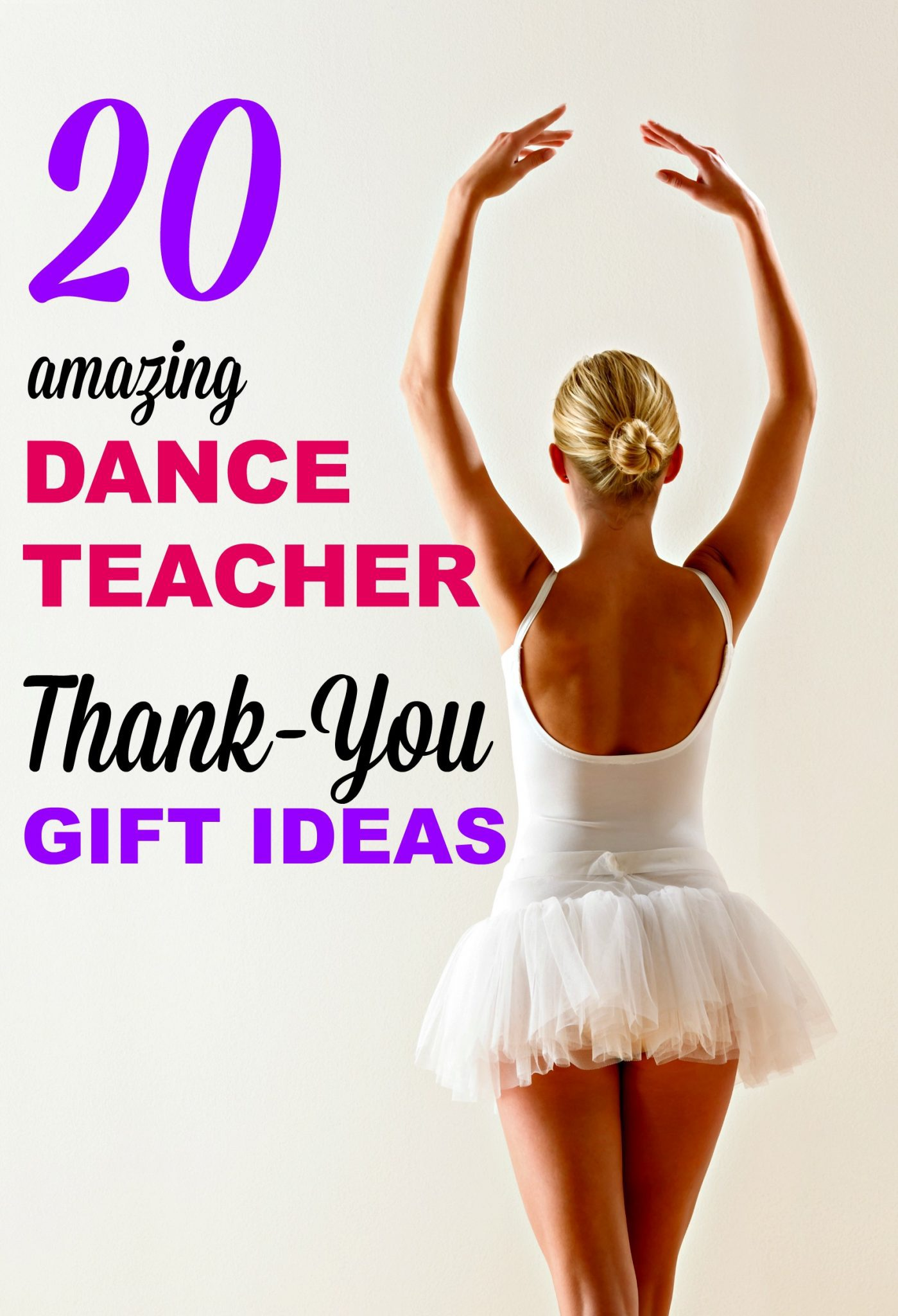 20 Gift Ideas For Your Favorite Dance Teacher
