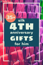 35+ Silk 4th Anniversary Gifts for Him