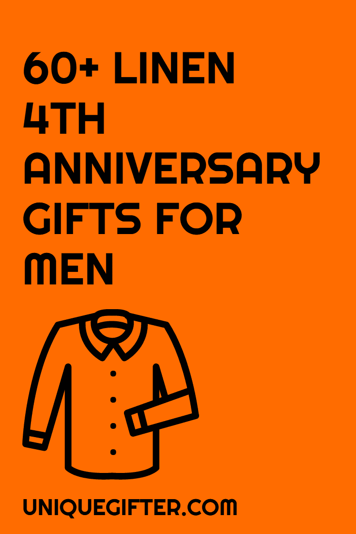 We've been married nearly four years already! I love this list of 4th anniversary gift ideas for men - we're having so much fun using the traditional anniversary gifts and this year's is linen. Getting gifts for my husband is tricky sometimes and now I have tons of great ideas to get him!