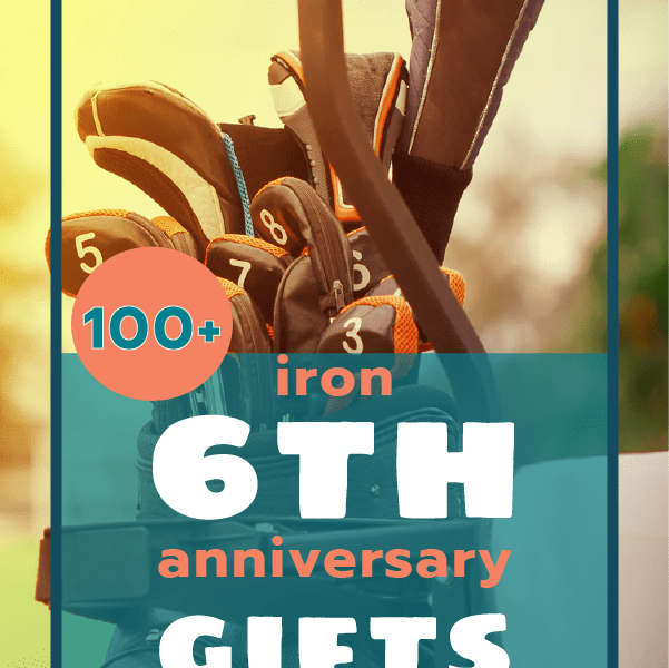100+ Iron 6th Anniversary Gifts for Him