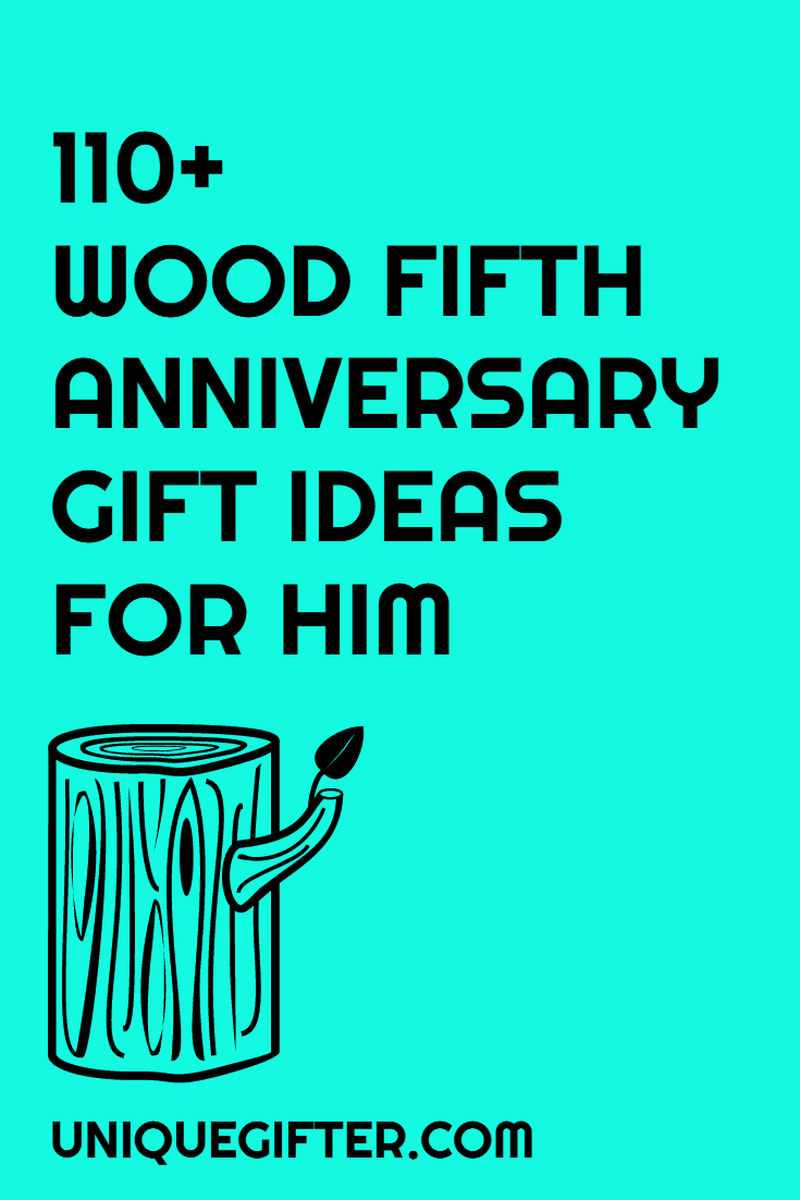 110 Wooden 5th Anniversary Gifts For Men Unique Gifter