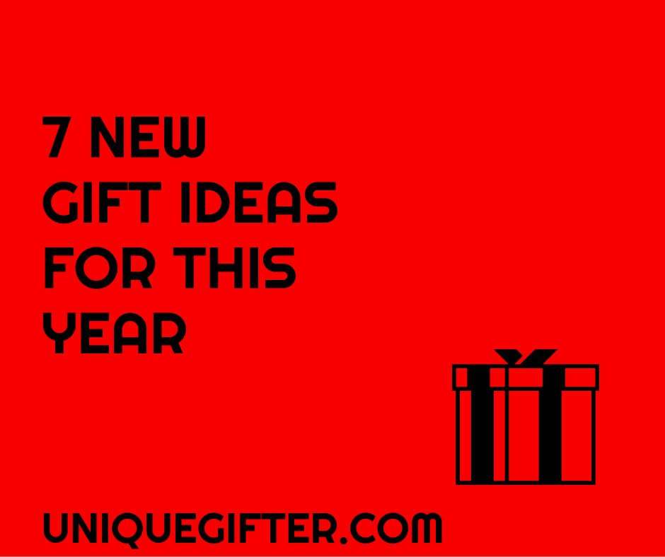7 new gift guide ideas for this year unique gifter - Best new year gift ideas ...