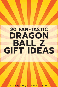 20 Dragon Ball Z Gift Ideas