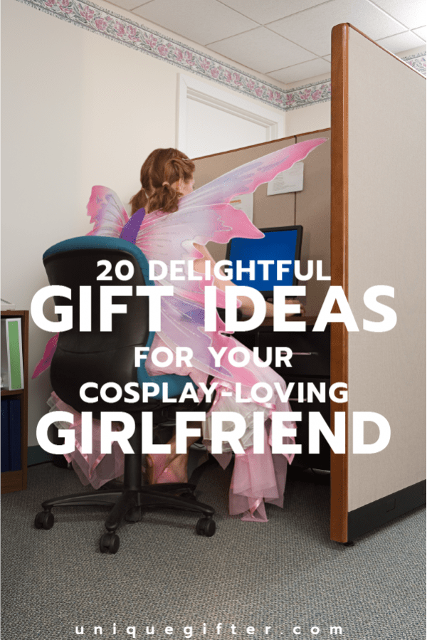 20 Gift Ideas for Your Cosplay Loving Girlfriend