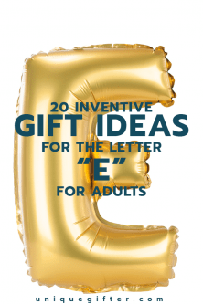 20 Inventive Gift Ideas for the Letter E for Adults