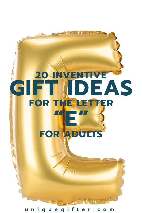 Gift Ideas for the Letter E | Gifts that start with E | Scavenger Hunt Ideas | Theme Party Ideas