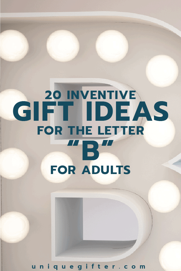 Gift Ideas for the Letter B | Scavenger Hunts | Creative Gifts | Unique Gift | Fun Ideas