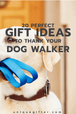 20 Thank You Gift Ideas for Your Dog Walker