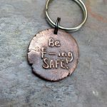 Be safe key chain - thoughtful Gift Ideas for the Letter F