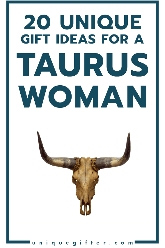 20 Gift Ideas For The Taurus Woman Give Incredible