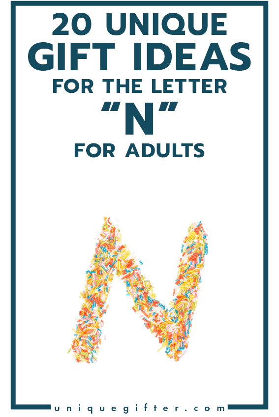 Gift Ideas for the Letter N for Adults   Unique Gifter
