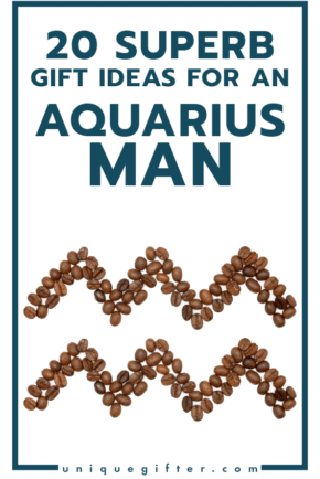 Superb Gift Ideas for an Aquarius Man   Men's Horoscope Gift   Presents for my Boyfriend   Gift Ideas for Men   Gifts for Husband   Birthday   Christmas
