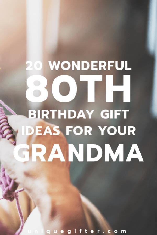 Wonderful 80th Birthday Gift Ideas for Your Grandma | Grandma's Birthday Present Ideas | Gifts to Celebrate Grandma | Milestone Birthday