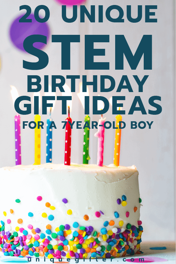 Fantastic STEM Birthday Gift Ideas For A 7 Year Old Boy