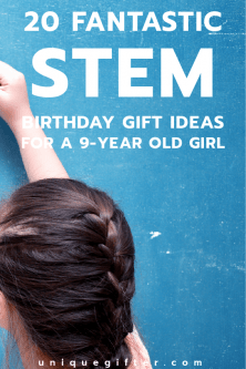 20 STEM Birthday Gifts for a 9 Year Old Girl
