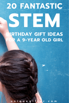 Fantastic STEM Birthday Gift Ideas for a 9-year old girl | Science gifts | Engineering toys | Empowering Gifts | Pre-teen gift ideas | Mad scientists | Gifts for Kids | 9th Birthday