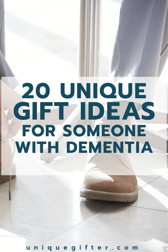 20 Gift Ideas for Someone with Dementia