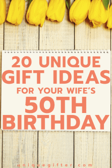 20 Gift Ideas for your Wife's 50th Birthday