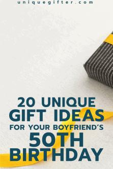 Gift Ideas For Your Boyfriends 50th Birthday