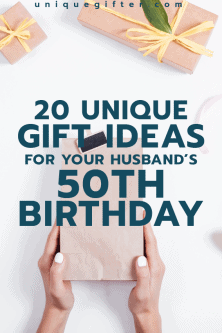 20 Gift Ideas for your Husband's 50th Birthday