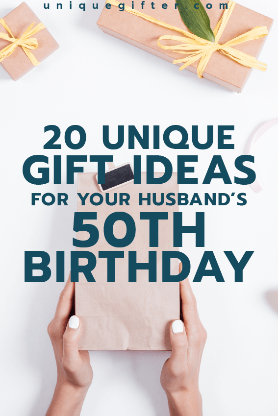 20 Gift Ideas For Your Husbands 50th Birthday
