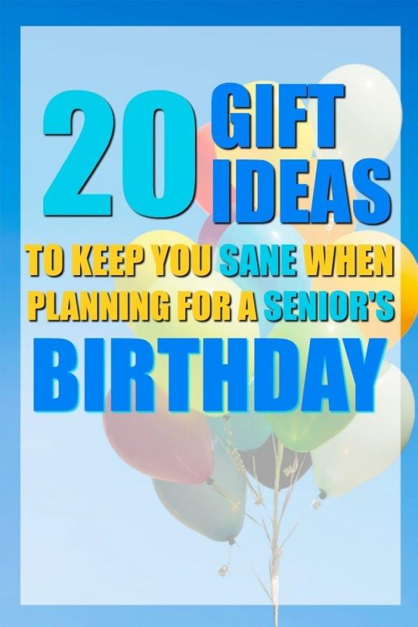20 Birthday Gift Ideas For Seniors