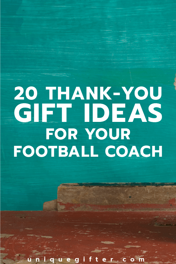 20 Thank You Gifts For Football Coaches Unique Gifter