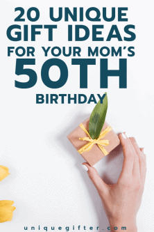 20 50th Birthday Gift Ideas for Your Mom
