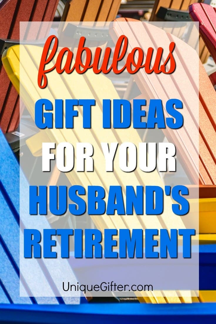 Wow your husband with one of these incredible retirement gift ideas | Retirement Gifts for husband| Gifts for Husband's Retirement | Gift Ideas for Husband's Last Day of Work