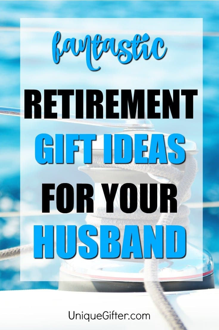 Husband ready to retire? These are perfect #retirement #gift ideas to celebrate the milestone. Wow your husband with one of these incredible retirement gift ideas | Retirement Gifts for husband | Gifts for Husband's Retirement | Gift Ideas for Husband's Last Day of Work
