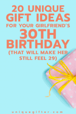 20 Gift Ideas for Your Girlfriend's 30th Birthday (that will make her still feel 29)
