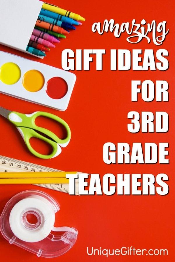 20 Gift Ideas For 3rd Grade Teachers