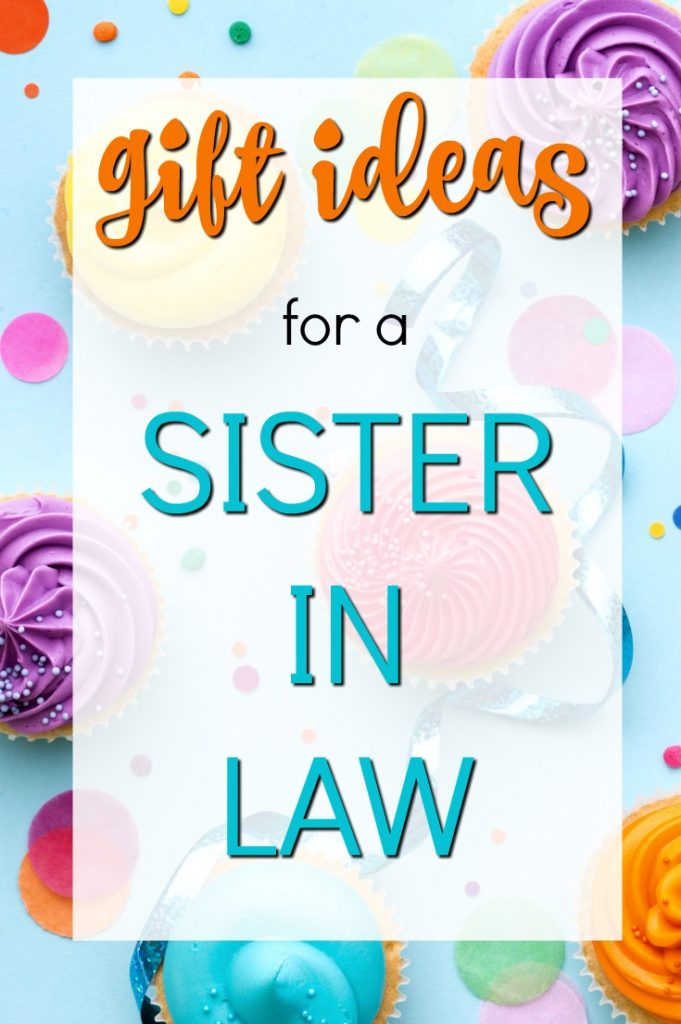 Gift ideas for your sister in law | Birthday Ideas | Gift Guide for Sister in Law | Christmas Presents | Creative Gifts for Women | Gifts for my Sister in Law
