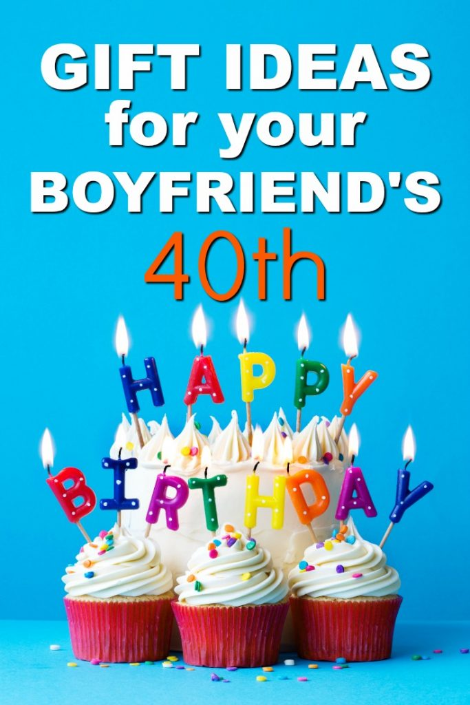 Gift ideas for your boyfriend's 40th birthday | Milestone Birthday Ideas | Gift Guide for Boyfriend | Fortieth Birthday Presents | Creative Gifts for Men |