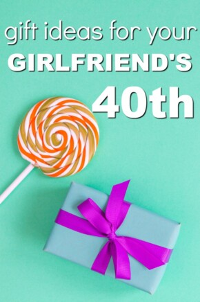 Gift ideas for your girlfriend's 40th birthday | Milestone Birthday Ideas | Gift Guide for Girlfriend | Fortieth Birthday Presents | Creative Gifts for Women |