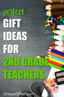 20 Gift Ideas for Second Grade Teachers