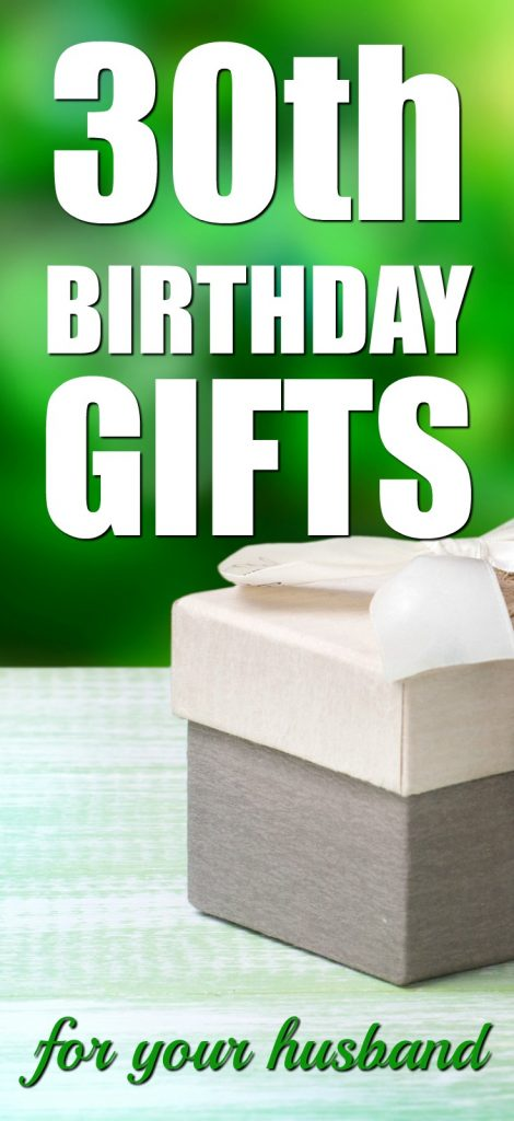 20 Gift Ideas For Your Husband S 30th Birthday Unique Gifter