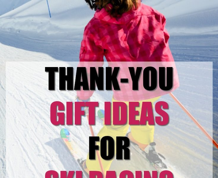 20 Thank You Gift Ideas for Ski Racing Coaches