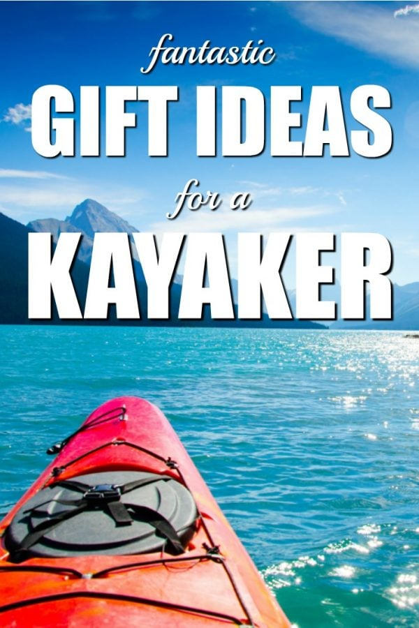 Fantastic Gift Ideas for a Kayaker | Kayaker Gifts | What to get a paddler for Christmas | Birthday presents for play boaters | White Water Kayaking Presents
